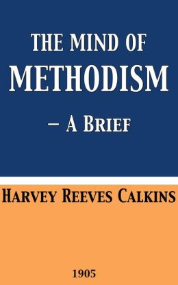 The Mind of Methodism