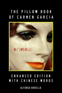 English/Chinese: The Pillow Book of Carmen Garcia - Enhanced Edition