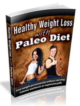 Healthy Weight Loss With Paleo Diet