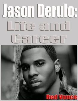 Jason Derulo: Life and Career