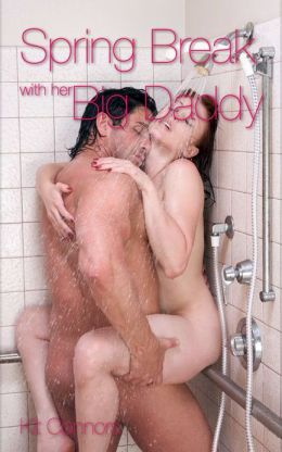 Spring Break with Her Big Daddy (Pseudo Incest Father Daughter Erotic Romance)