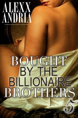 Bought By The Billionaire Brothers 5 (The Sting of Betrayal)