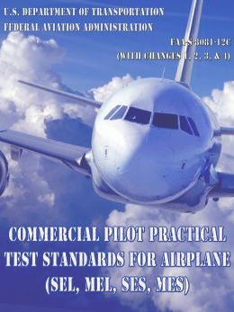Commercial Pilot Practical Test Standards for Airplane (SEL, MEL, SES, MES)