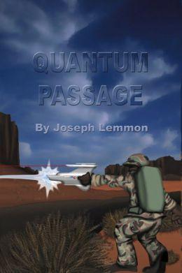 Quantum Passage