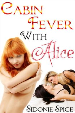 Cabin Fever with Alice (Brazen Babysitters, #3)