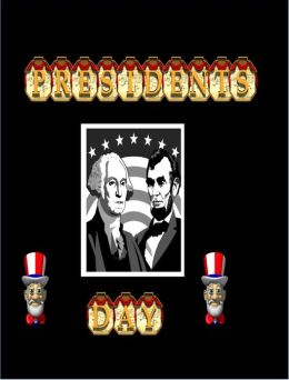 President's Day History Featuring Washington and Lincoln