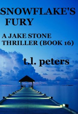 Snowflake's Fury, A Jake Stone Thriller (Book 16)