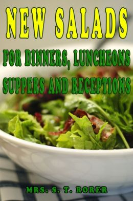 NEW SALADS FOR DINNERS, LUNCHEONS SUPPERS AND RECEPTIONS