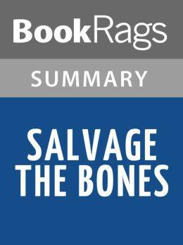 Salvage the Bones by Jesmyn Ward l Summary & Study Guide