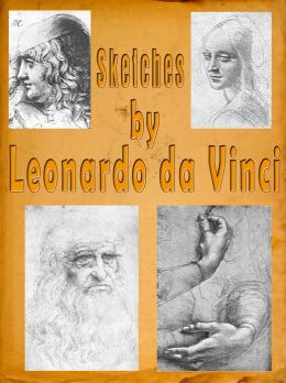 Sketches by Leonardo da Vinci