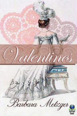 Valentines: A Trio of Regency Love Stories for Sweethearts' Day