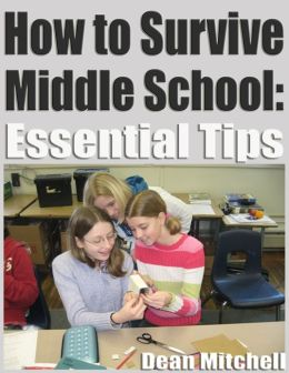 How to Survive Middle School: Essential TIps