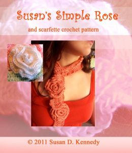 Susan's Simple Rose and Scarfette Crochet Pattern