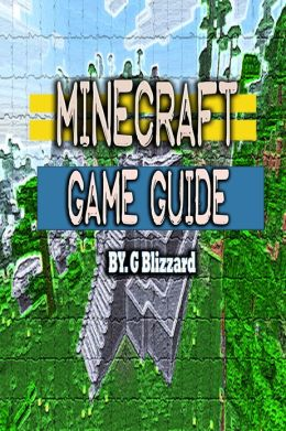 Minecraft: The Game Guide