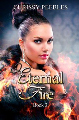 Eternal Fire (Book 3 of The Ruby Ring Saga)