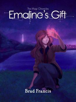 Emaline's Gift: A Christian Fantasy Adventure