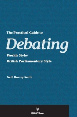 The Practical Guide to Debating Worlds Style/British Parliamentary Style