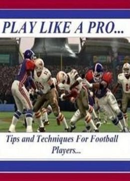 Self Esteem - Tips and Techniques for Football Players - Play like a Pro! - Many of these examples can be done alone or with a few people's help...