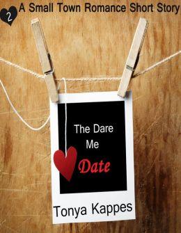 The Dare Me Date