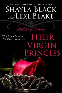 Their Virgin Princess: Masters of Menage, Book 4
