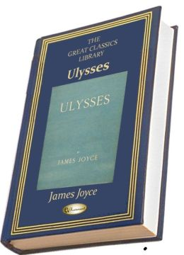 Ulysses (THE GREAT CLASSICS LIBRARY)