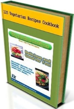CookBook eBook on 125 Vegetarian Recipes - Try the Cauliflower Mashed Potatoes, Tofu Burger, Tater Tot Casserole, Meatless Loaf, and a delicious desserts such as the No Bake Peanut Butter Pie...