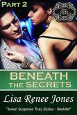 Beneath the Secrets Part 2 (Tall, Dark, and Deadly)