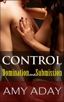 Control: Domination and Submission (Some Like It Rough #3)
