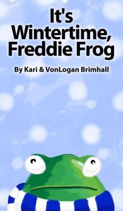 It's Wintertime Freddie Frog