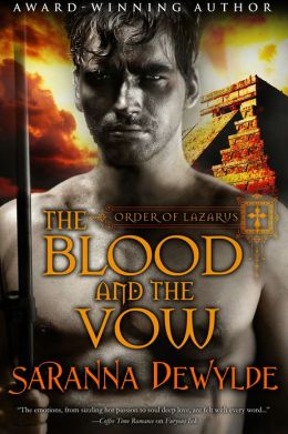 The Blood and the Vow (Order of Lazarus Book One)