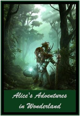 Alice's Adventures in Wonderland (Best Selling Western Drama Mystery Romance Science Fiction Action Horror Thriller Religion Military Bible Adventure