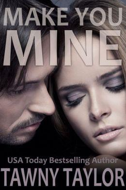 Make You Mine: a BBW Romance