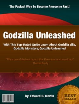 Godzilla Unleashed :With This Top-Rated Guide Learn About Godzilla zilla, Godzilla Monsters, Godzilla Unleashed, Godzilla, Godzilla Movies, GODZILLA Toy's And Games