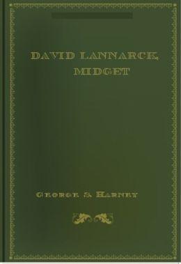 David Lannarck, Midget