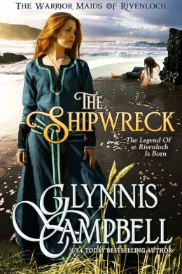 The Shipwreck (Warrior Maids of Rivenloch, Book 0)
