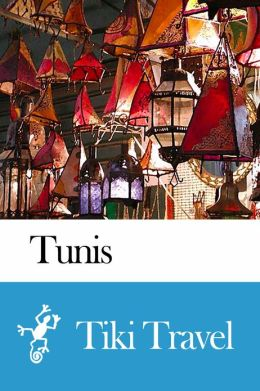Tunis (Tunisia) Travel Guide - Tiki Travel