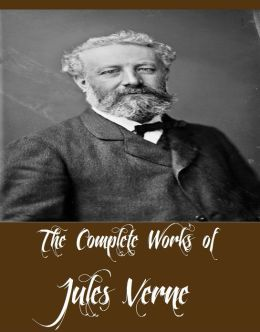 The Complete Works of Jules Verne (40 Complete Works of Jules Verne Including 20,000 Leagues Under the Sea, A Journey to the Centre of the Earth, Around the World in 80 Days, The Mysterious Island, The Secret of the Island, All Around the Moon, And More)