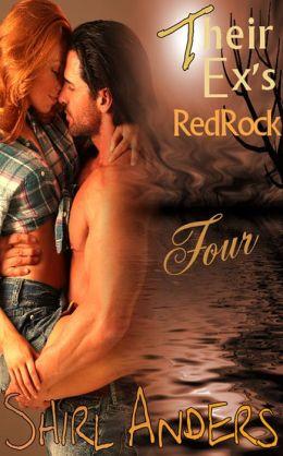 Their Ex's Redrock Four (Texas Alpha)