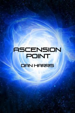Ascension Point (The Unity Sequence, #1)