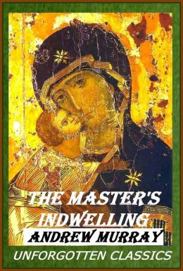 The Master's Indwelling