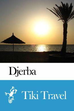 Djerba (Tunisia) Travel Guide - Tiki Travel