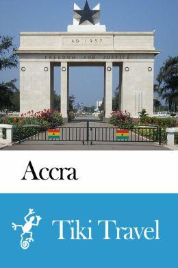 Accra (Ghana) Travel Guide - Tiki Travel