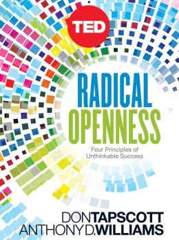 Radical Openness: Four Unexpected Principles for Success