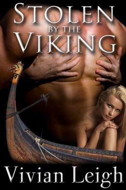 Stolen by the Viking Rough and Reluctant Vikings