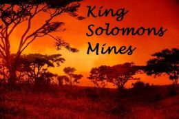 King Solomon's Mines ( Best Selling Western Drama Mystery Romance Science Fiction Action Horror Thriller Religion Military Bible Adventure )