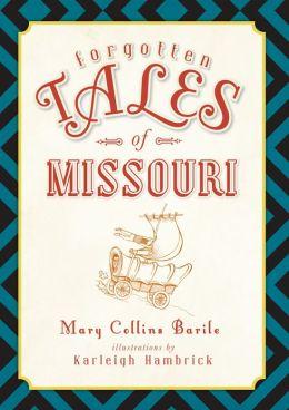 Forgotten Tales of Missouri
