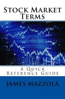 Stock Market Terms: A Quick Reference Guide