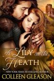 Book Cover Image. Title: A Lily on the Heath, Author: Colleen Gleason