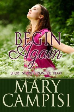 Begin Again: Short stories from the heart