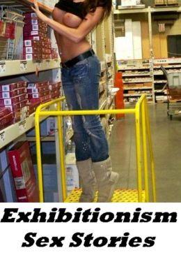 Exhibitionism Sex Stories